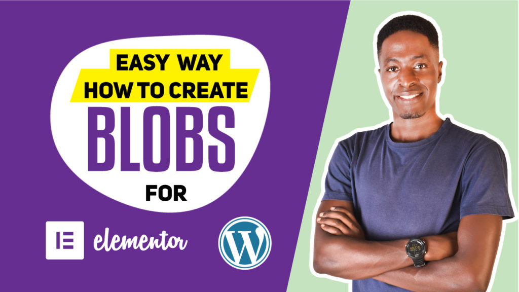 how to create blobs for elementor and wordpress sites