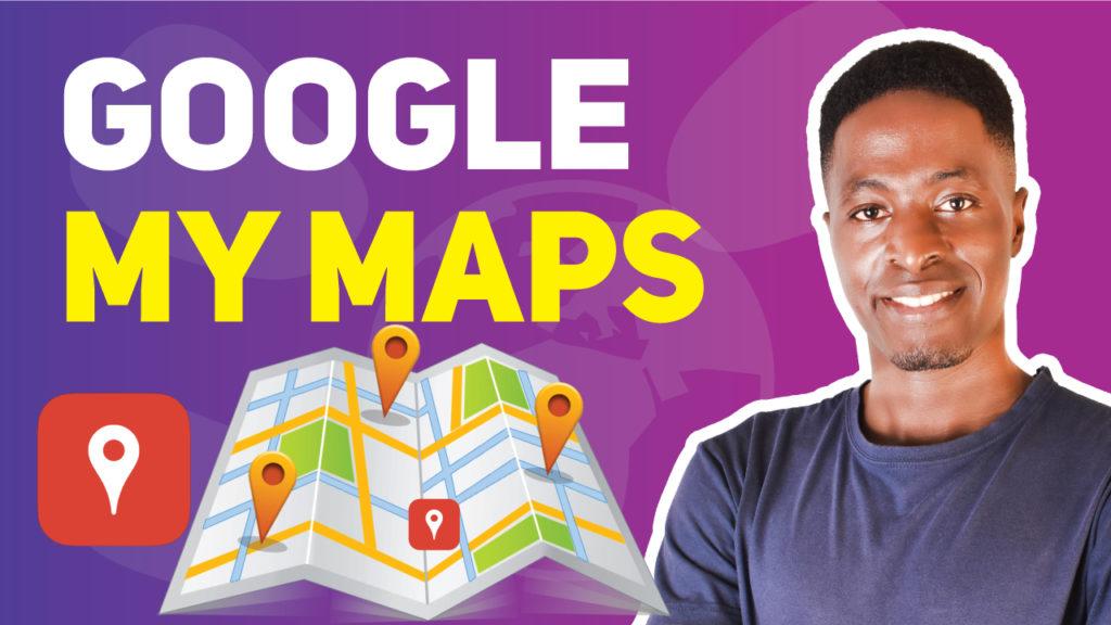 Google-my-maps-tutorial-2020
